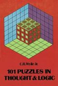 One Hundred One Puzzles in Thought and Logic