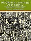 Decorative Alphabets and Initials