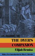 The Dyers Companion - Elijah Bemiss - Paperback - 3d enl. ed