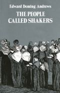 People Called Shakers a Search for the Perfect Society