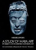 Study of Maya Art, Its Subject Matter and Historical Development