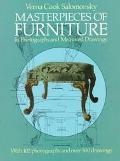 Masterpieces of Furniture: In Photographs and Measured Drawings