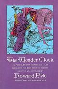 Wonder Clock Or Four and Twenty Marvelous Tales