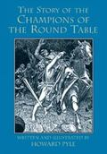 Story of the Champions of the Round Table