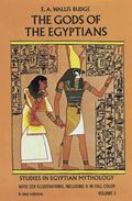 Gods of the Egyptians Or Studies in Egyptianmythology