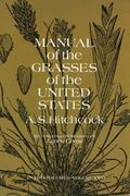 Manual of the Grasses of the United States