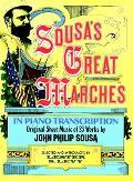 Sousa's Great Marches in Piano Transcription