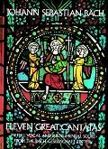 Eleven Great Cantatas in Full Vocal and Instrumental