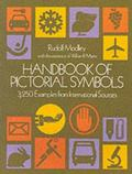 Handbook of Pictorial Symbols 3250 Examples from International Sources