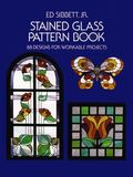 Stained Glass Pattern Book 88 Designs for Workable Projects