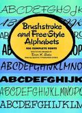 Brushstroke and Free-Style Alphabets 100 Complete Fonts