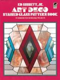 Art Deco Stained Glass Pattern Book 91 Designs for Workable Projects