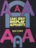 Sans Serif Display Alphabets: 100 Complete Fonts