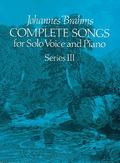 Complete Songs for Solos Voice and Piano, Series 3