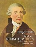 Twelve String Quartets Opus 55, 64 and 71 Complete