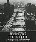 Feininger's Chicago, 1941