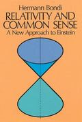 Relativity and Common Sense A New Approach to Einstein