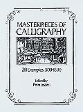 Masterpieces of Calligraphy, 261 Examples, 1500-1800