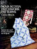 Nova Scotia Patchwork Patterns Instructions and Full-Size Templates for 12 Quilts