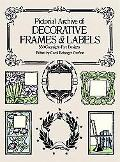 Pictorial Archive of Decorative Frames and Labels