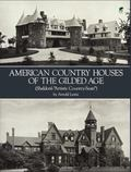 American Country Houses of the Gilded Age Sheldon's