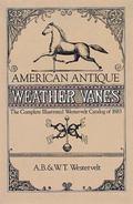 American Antique Weather Vanes
