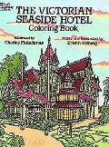 Victorian Seaside Hotel Coloring Book