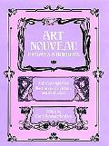 Art Nouveau Frames and Borders 250 Copyright-Free Illustrations for Artists and Craftsmen