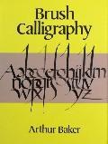 Brush Calligraphy - Arthur Baker - Paperback