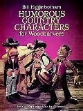 Humorous Country Characters for Woodcarvers Step-By-Step Instructions for 22 Projects