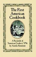 First American Cookbook A Facsimile of