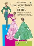 Great Fashion Designs of the Fifties Paper Dolls in Full Color