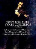 Great Romantic Violin Concertos in Full Score