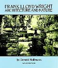 Frank Lloyd Wright Architecture and Nature