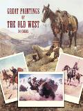 Great Paintings of the Old West in Full-Color Postcards 24 Masterpieces from the Collection ...