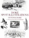 Dore Spot Illustrations: A Treasury from His Masterworks - Gustave Dore - Paperback