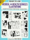 Ready to Use Medical and Health Services Illustrated Copyright-Free Designs, Printed One Sid...