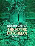 Flying Dutchman in Full Score
