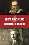 Great Physicists from Galileo to Einstein