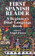 First Spanish Reader A Beginners Dual-Language Book