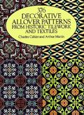 376 Decorative Allover Patterns from Historic Tilework and Textiles