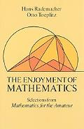Enjoyment of Mathematics Selections from Mathematics for the Amateur