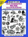 Ready-To-Use Old-Fashioned Music Illustrations Copyright-Free Designs, Printed One Side, Hun...