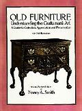 Old Furniture Understanding the Craftsman's Art