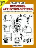 Ready-To-Use Humorous Attention-Getters Copyright-Free Designs, Printed One Side, Hundreds o...