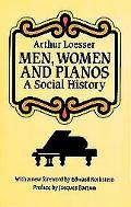 Men, Women and Pianos A Social History