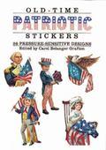 Old-Time Patriotic Stickers 28 Pressure-Sensitive Designs