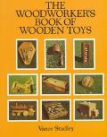 Woodworker's Book of Wooden Toys - Vance Studley - Paperback