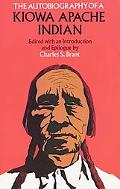 Autobiography of a Kiowa Apache Indian