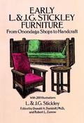 Early L. & J.G. Stickley Furniture From Onondaga Shops to Handcraft